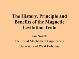 The history, principle and benefits of the magnetic levitation train