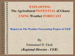 Weather Forecasting Project of UER of Ghana-RM-MDCE-27-05-11