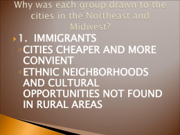 Why was each group drawn to the cities in the Northeast and Midwest?