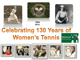 130 Years of Women`s Tennis