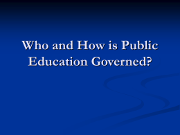 Who and How is Public Education Governed?
