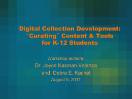"Digital Collection Development: ""Curating"" Content"