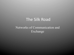 The Silk Road - Josh Goellner