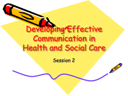 Developing Effective Communication in Health and Social Care