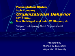 Chapter 1: Learning About Organizational Behavior