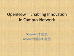 OpenFlow:Enabling Innovation in Campus Network