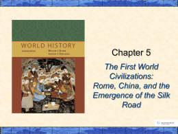 Early Rome, the Han Empire & the Silk Road