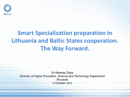 Smart Specialization preparation in Lithuania and Baltic States