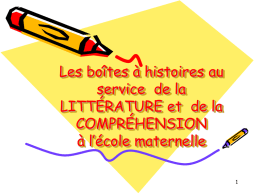 LITTERATURE ET COMPREHENSION à l`école maternelle