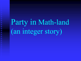 Party in Math-land (an integer story)