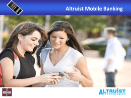 Altruist Mobile Banking INTRODUCTION