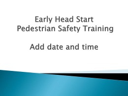 Early Head Start Pedestrian Safety Training