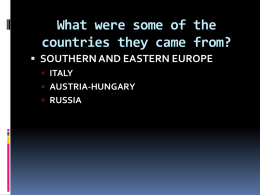 What were some of the countries they came from?