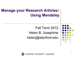 Mendeley Presentation - (lib.stanford.edu) include