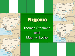 Nigeria (PPT by Thomas and Magnus) - geo