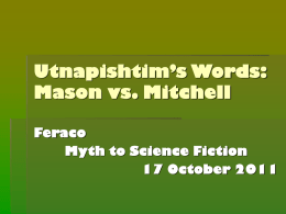 Utnapishtim`s Words: Mason and Mitchell
