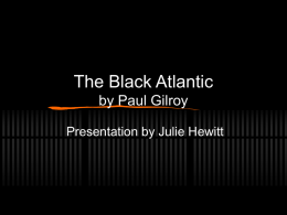 The Black Atlantic by Paul Gilroy - Julie`s e