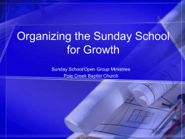 Organizing The Sunday School For Growth