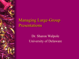 Managing Large-Group Presentations