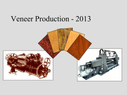 Veneer Production Basics A Volume Production