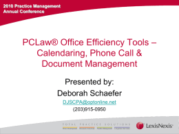 PCLaw® Office Efficiency Tools – Calendaring, Phone Call
