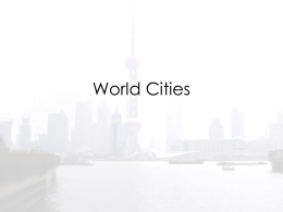 Powerpoint 9 – World Cities