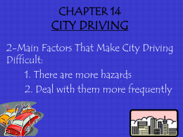 CHAPTER 9 CITY DRIVING