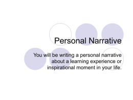 Personal Narrative/Creative Non-fiction Notes