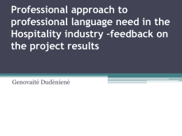 Professional approach to professional language need in the