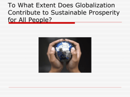 To What Extent Does Globalization Contribute to Sustainable
