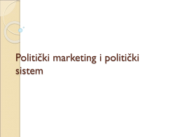 PM Politicki marketing i politicki sistem2