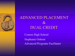 ADVANCED PLACEMENT & DUAL CREDIT