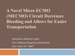 A Novel Micro ECMO (MECMO) Circuit Decreases Bleeding and