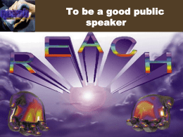 Speech & Presentation Skills Pertemuan 8