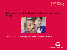 EYFS briefing- WEPHA Conference 18 05 12