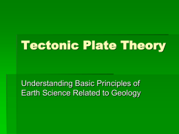 Tectonic Plate Theory PowerPoint Study Guide