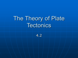 The Theory of Plate Tectonics - Ouray School District R-1