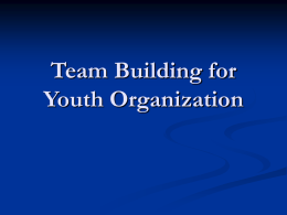 Team Building for Youth Organization
