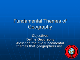 Fundamental Themes of Geography