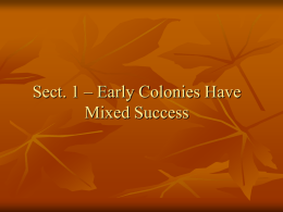 Sect. 1 – Early Colonies Have Mixed Success