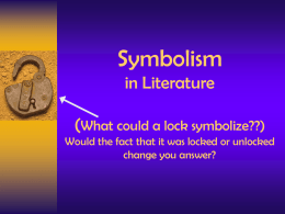 Symbolism in Literature (What could a lock symbolize??) Would the