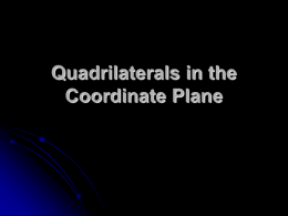 Quadrilaterals in the Coordinate Plane Do now