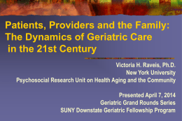 The Dynamics of Geriatric Care in the 21st Century