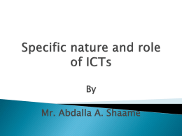 Specific nature and role of ICTs