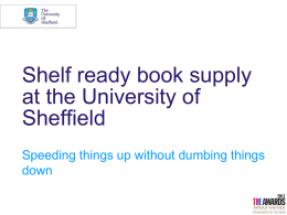 Shelf-ready book supply at the University of Sheffield