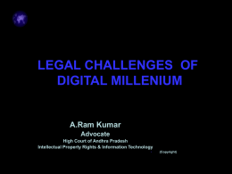 LEGAL CHALLENEGES OF DIGITAL MILLENIUM