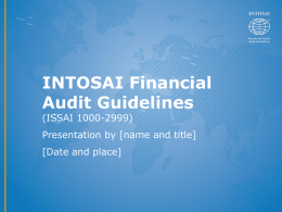 What are the ISSAIs for Financial Audit?
