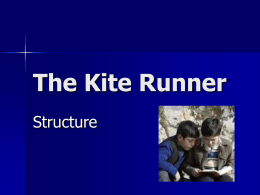 The Kite Runner – Structure