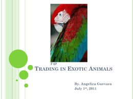 Trading in Exotic Animals