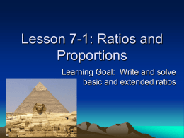 Lesson 7-1: Ratios and Proportions